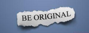 Soyez original pour être remarqué