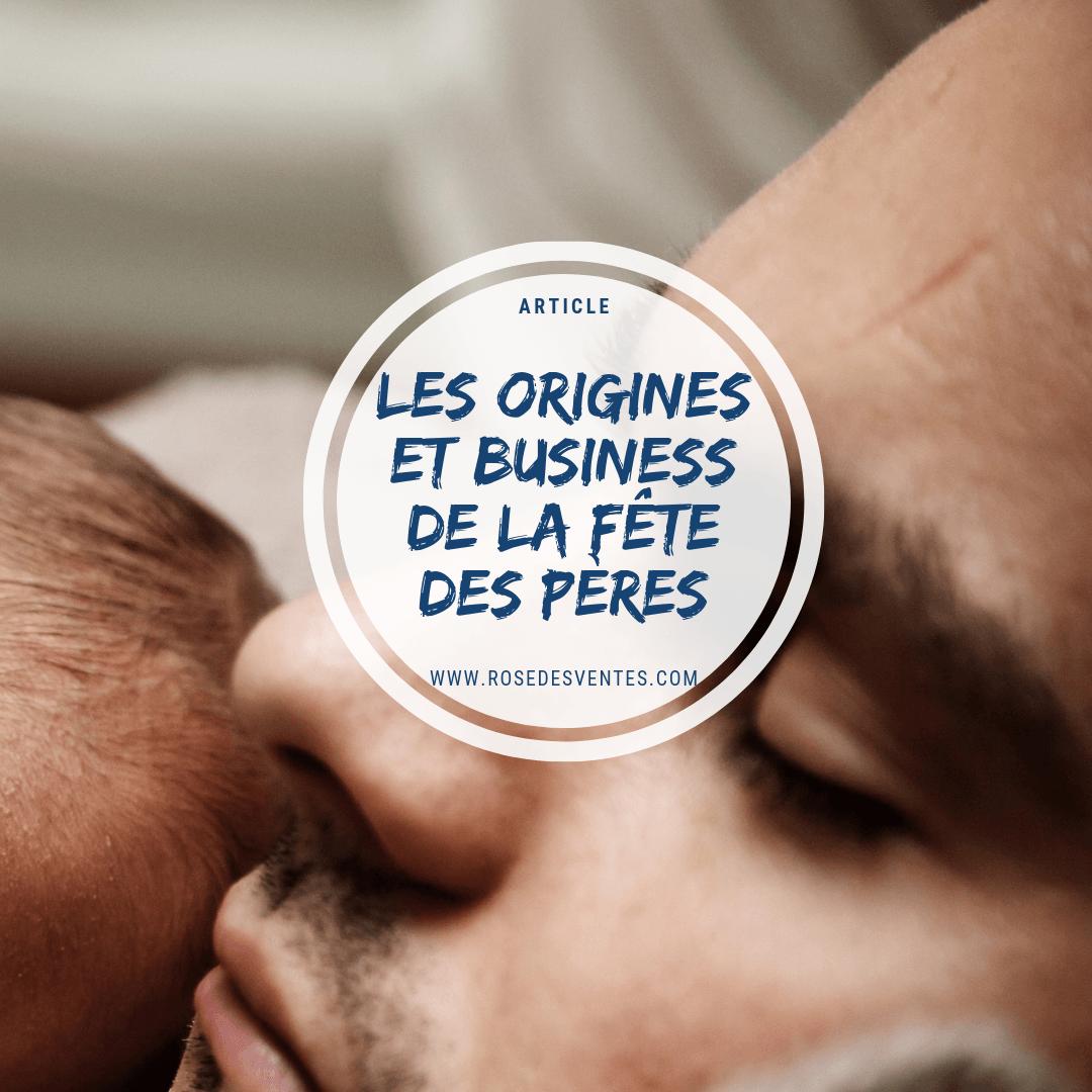 Les origines de la Fête des Pères