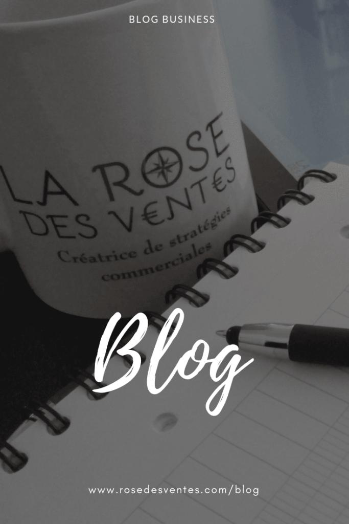 Le blog business de La Rose Des Ventes