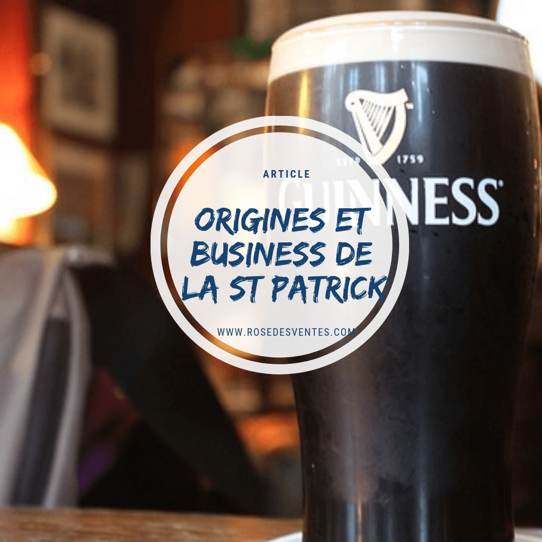Origine et business de la St Patrick