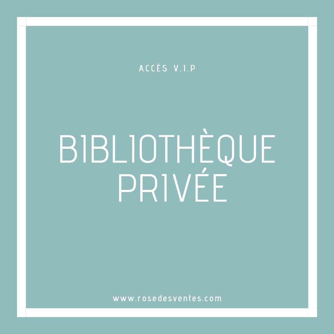 La bibliothèque privée