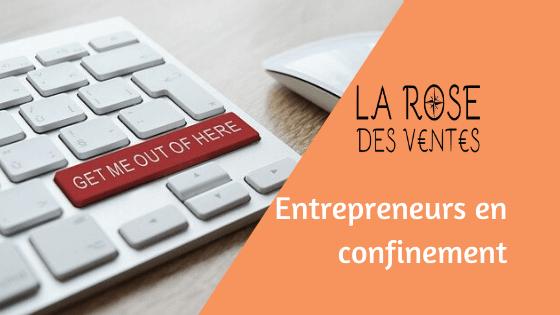 Entrepreneurs en confinement